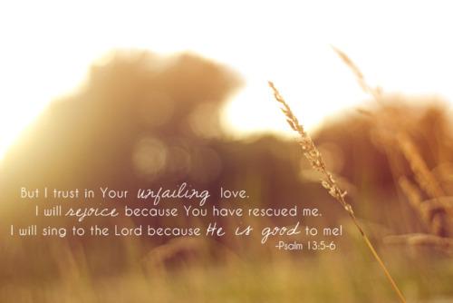 God's Unfailing Love ...